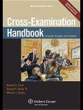Cross Examination Handbook: Persuasion Strategies and Techniques