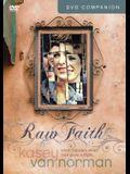 Raw Faith Companion DVD: What Happens When God Picks a Fight