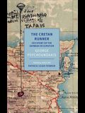 The Cretan Runner: His Story of the German Occupation