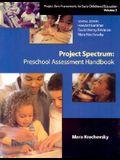 Project Spectrum: Preschool Assessment Handbook (Project Zero Frameworks for Early Childhood Education, Vol 3)