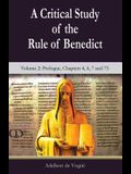 A Critical Study of the Rule of Benedict: Volume 2