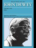 John Dewey: The Later Works, 1925-1953, Volume 7: 1932