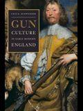 Gun Culture in Early Modern England