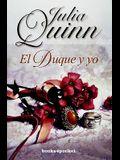 Duque y yo, El (Books4pocket Romantica) (Spanish Edition)