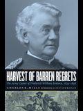 Harvest of Barren Regrets: The Army Career of Frederick William Benteen, 1834-1898 (Revised)