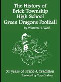 The History of Brick Township High School Football: 51 Years of Pride & Tradition