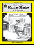 A Guide for Using Maniac Magee in the Classroom