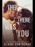 Then There Was You