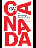 Write Across Canada: An Anthology of Emerging Writers