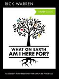 What on Earth Am I Here For? Study Guide with DVD