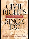 Civil Rights Since 1787: A Reader on the Black Struggle