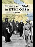 Church and State in Ethiopia: 1270 - 1527