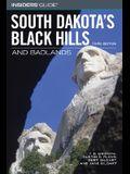 Insiders' Guide to South Dakota's Black Hills & Badlands, 3rd