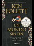 Un Mundo Sin Fin (Los Pilares de la Tierra 2) / World Without End (Kingsbridge, Book 2)
