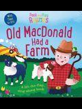 Peek and Play Rhymes: Old MacDonald Had a Farm