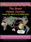 The Great Human Journey: Around the World in 22 Million Days