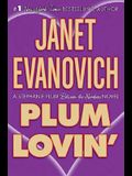 Plum Lovin' (A Between-the-Numbers Novel) (Stephanie Plum: Between the Numbers)