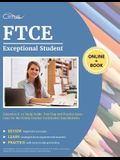 FTCE Exceptional Student Education K-12 Study Guide: Test Prep and Practice Questions for the Florida Teacher Certification Examinations