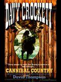 Cannibal Country (Davy Crockett)