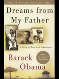 Dreams from My Father: A Story of Race and Inheritance: A Story of Race and Inheritance