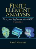 Finite Element Analysis Theory and Application with ANSYS (3rd Edition)