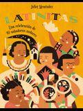 Latinitas (Spanish Edition): Una Celebración de 40 Soñadoras Audaces