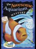 The Awesome Aquarium Mystery!