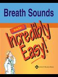 Breath Sounds Made Incredibly Easy [With CDROM]