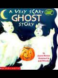A Very Scary Ghost Story