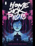 Home Sick Pilots, Volume 1: Teenage Haunts