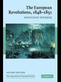 The European Revolutions, 1848-1851