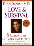 Love and Survival: The Scientific Basis for the Healing Power of Intimacy