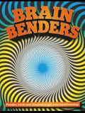 Brain Benders: Puzzles, Tricks and Illusions to Get Your Mind Buzzing