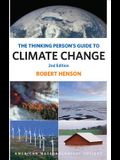 The Thinking Person's Guide to Climate Change: Second Edition