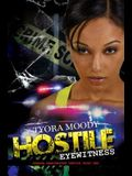 Hostile Eyewitness: Serena Manchester Series Book One