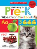 Get Ready for Pre-K Wipe-Clean Workbook: Scholastic Early Learners (Wipe-Clean) [With Wipe Clean Pen]