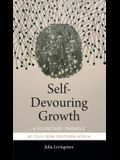 Self-Devouring Growth: A Planetary Parable as Told from Southern Africa