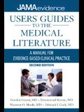User's Guides to the Medical Literature: A Manual for Evidence-Based Clinical Practice