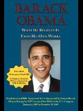 Barack Obama: What He Believes in - From His Own Works