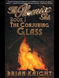 The Phoenix Girls: The Conjuring Glass