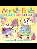 Amanda Panda and the Bigger, Better Birthday