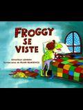Froggy Se Viste