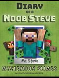 Diary of a Minecraft Noob Steve: Book 2 - Mysterious Slimes