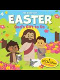 The Story of Easter: God's Gift to Us