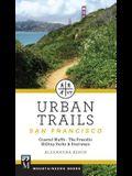 Urban Trails: San Francisco: Coastal Bluffs/ The Presidio/ Hilltop Parks & Stairways
