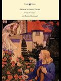 Grimm's Fairy Tales - Illustrated by Hope Dunlap