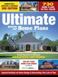 Ultimate Book of Home Plans: 780 Home Plans in Full Color: North America's Premier Designer Network: Special Sections on Home Design & Outdoor Livi