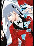 Kakegurui - Compulsive Gambler -, Vol. 8
