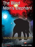 The Blind Man's Elephant
