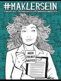 Makler Sein: Ein bissiges Ausmalbuch für Immobilienmakler